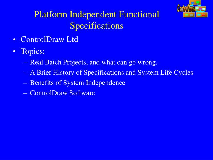 platform independent functional specifications n.