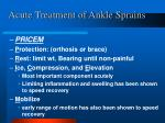 acute treatment of ankle sprains
