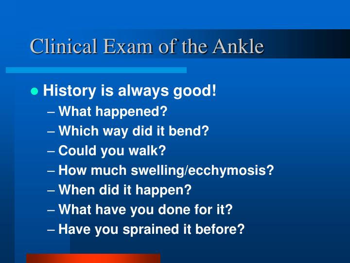 Clinical Exam of the Ankle