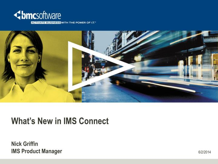 what s new in ims connect n.