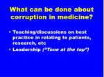 what can be done about corruption in medicine1