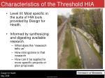 characteristics of the threshold hia