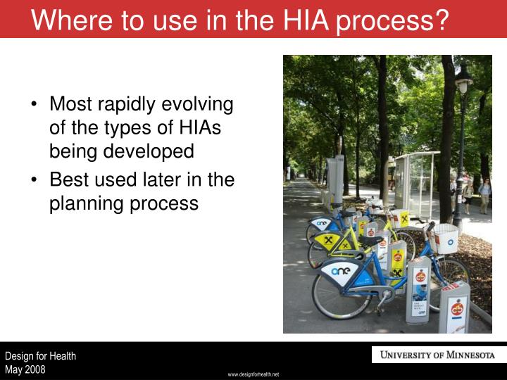 Where to use in the hia process