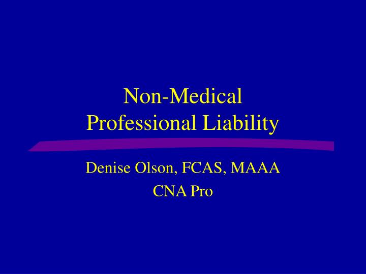 non medical professional liability n.