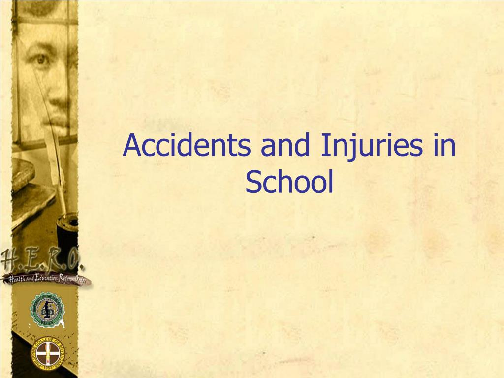 accidents and injuries in school l.