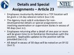 details and special assignments article 23