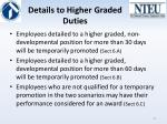 details to higher graded duties