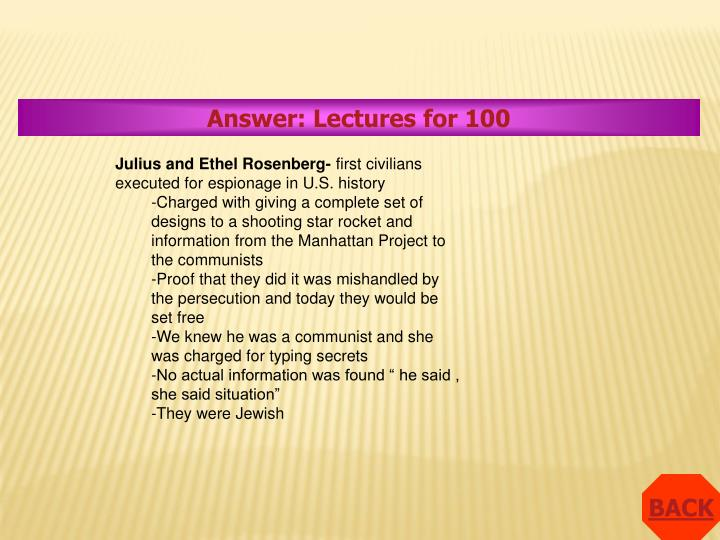 Answer: Lectures for 100