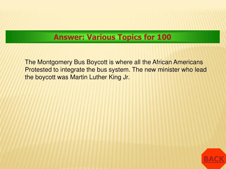 Answer: Various Topics for 100