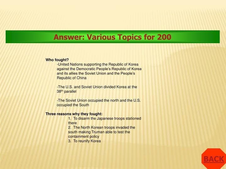 Answer: Various Topics for 200