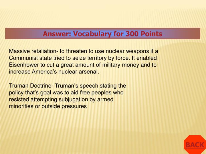 Answer: Vocabulary for 300 Points