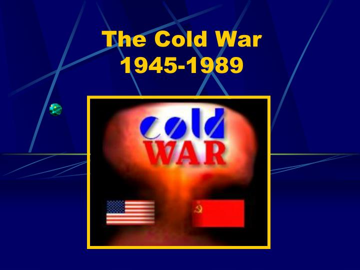 the cold war 1945 1989 n.