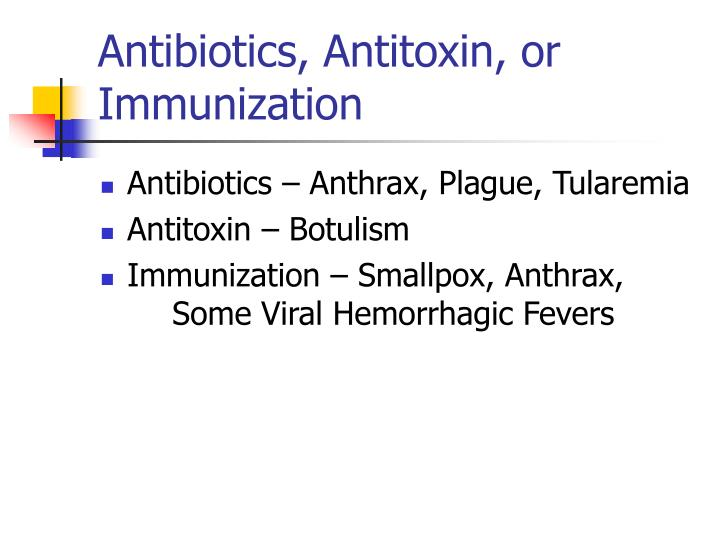 Antibiotics, Antitoxin, or Immunization