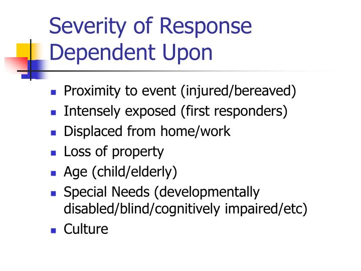 Severity of Response Dependent Upon