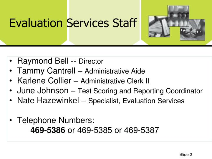 Evaluation services staff