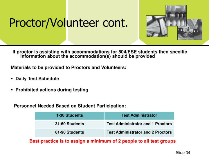 Proctor/Volunteer cont.