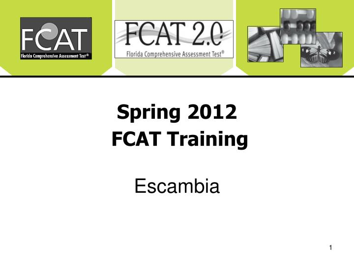 Spring 2012 fcat training