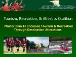 master plan to increase tourism recreation through destination attractions