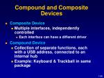 compound and composite devices
