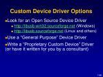 custom device driver options