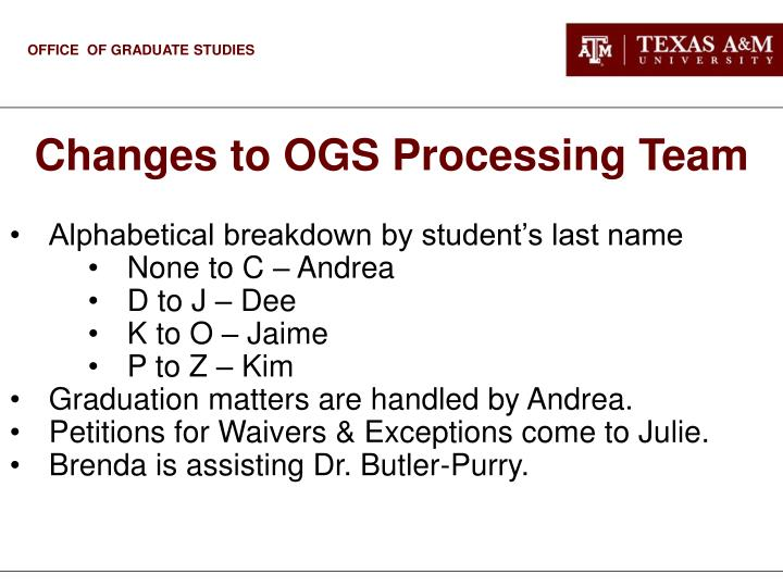 Changes to OGS Processing Team