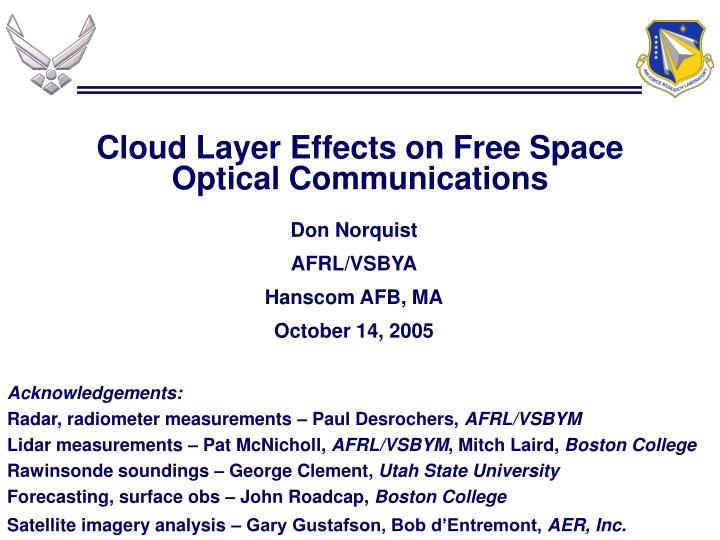 cloud layer effects on free space optical communications n.