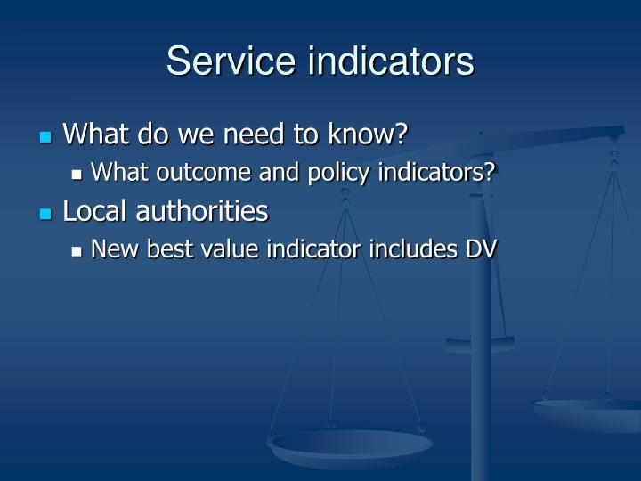 Service indicators