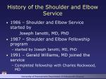 history of the shoulder and elbow service