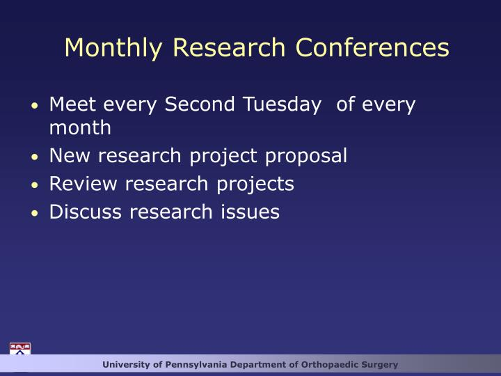 Monthly Research Conferences