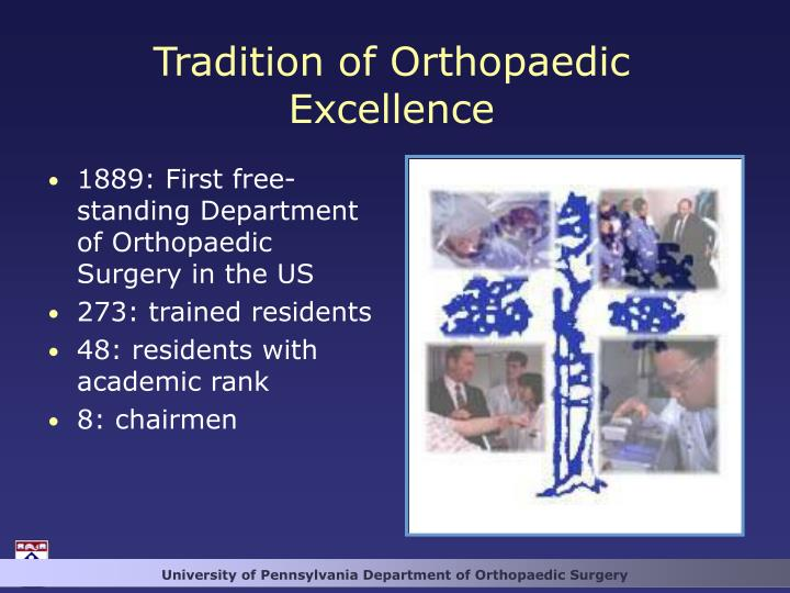 Tradition of Orthopaedic Excellence