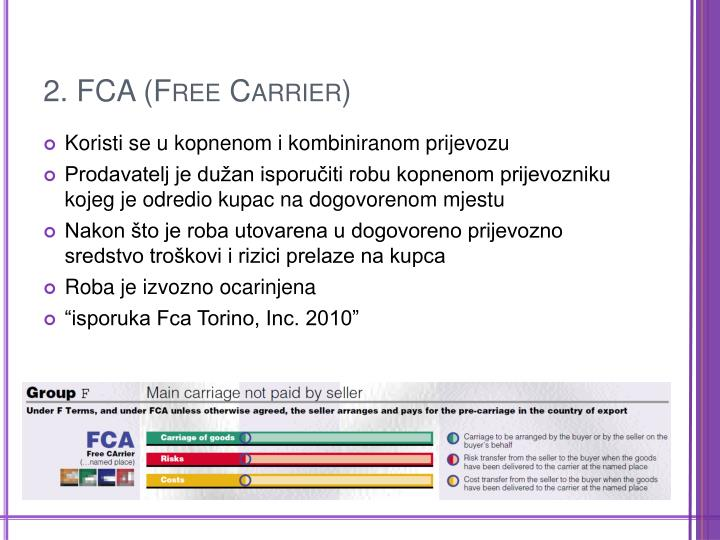 2. FCA (Free Carrier)