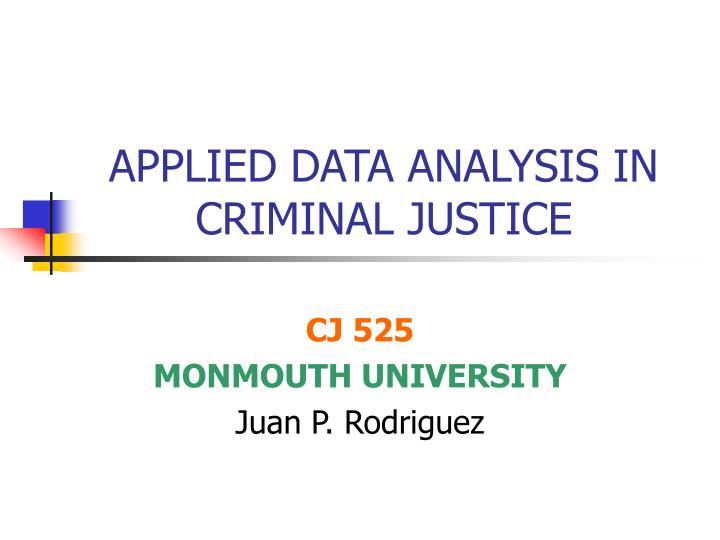 applied data analysis in criminal justice n.
