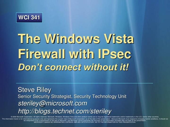 the windows vista firewall with ipsec don t connect without it n.