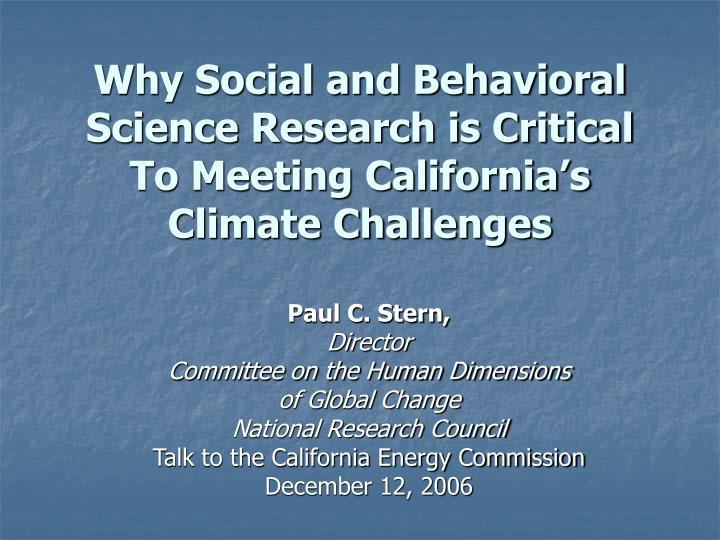 why social and behavioral science research is critical to meeting california s climate challenges n.