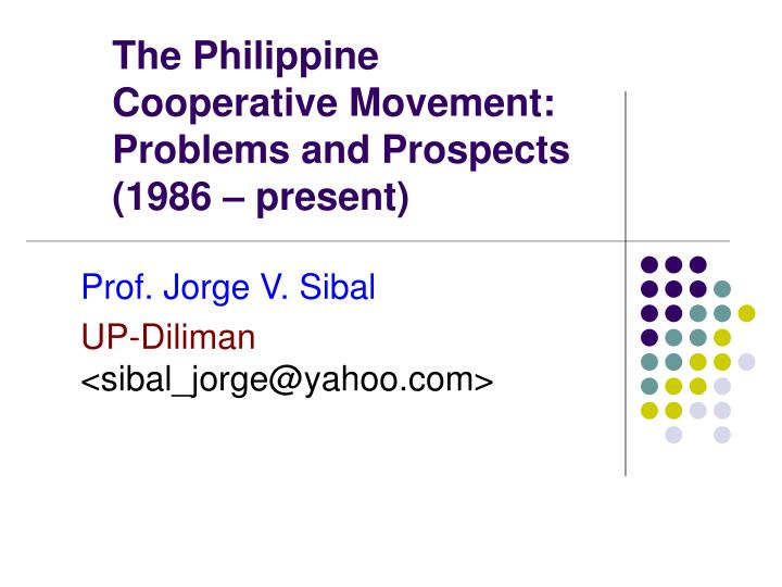 the philippine cooperative movement problems and prospects 1986 present n.