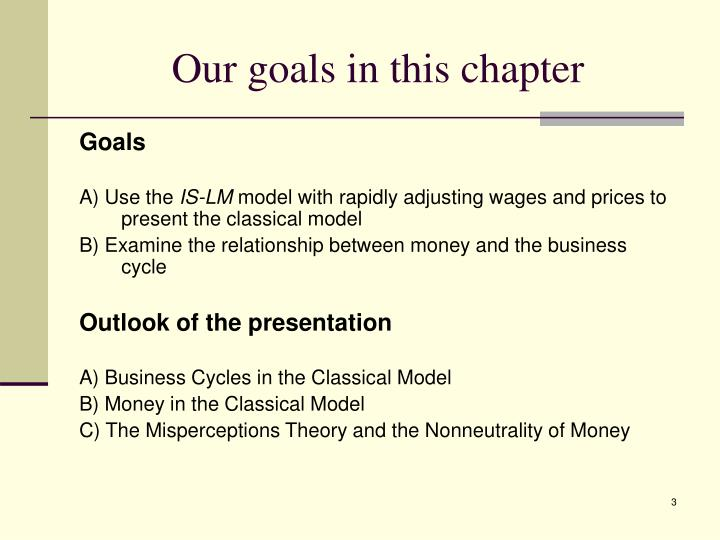 Our goals in this chapter