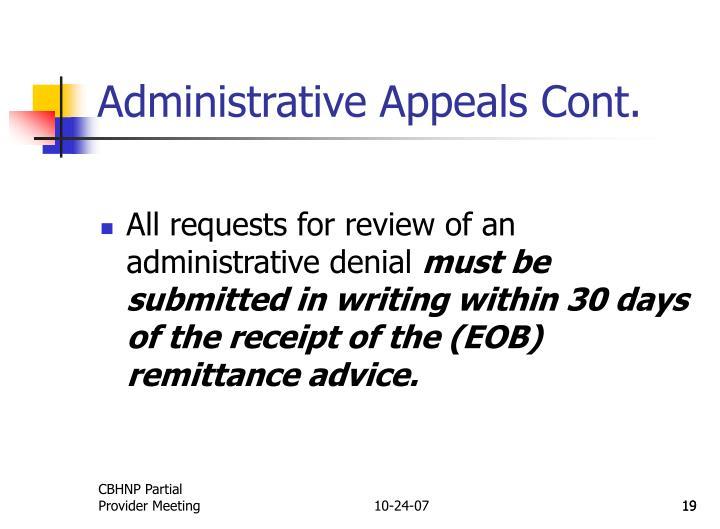 Administrative Appeals Cont.