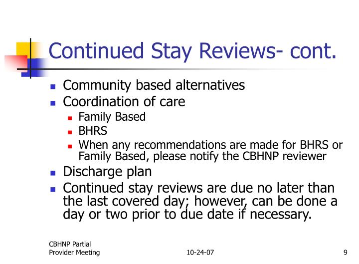 Continued Stay Reviews- cont.