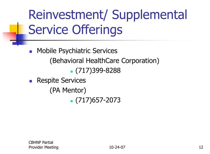 Reinvestment/ Supplemental Service Offerings
