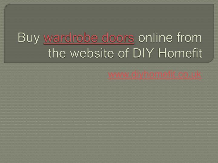 Buy wardrobe doors online from the website of diy homefit