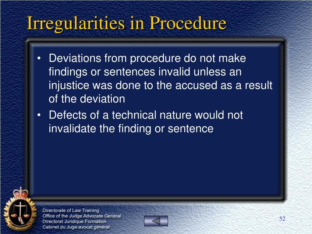 Irregularities in Procedure