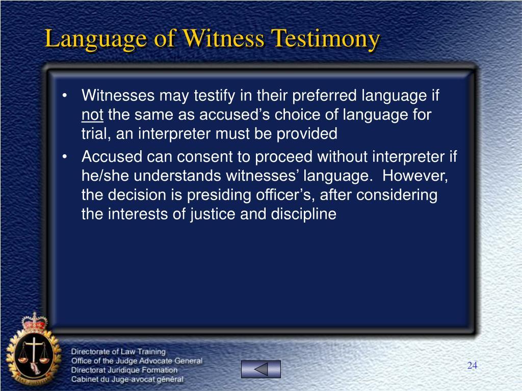 Language of Witness Testimony