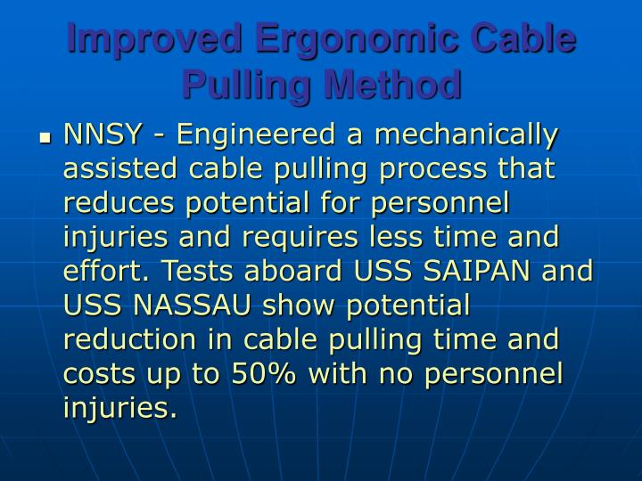 Improved Ergonomic Cable Pulling Method