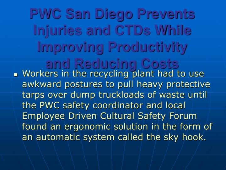 PWC San Diego Prevents Injuries and CTDs While Improving Productivity