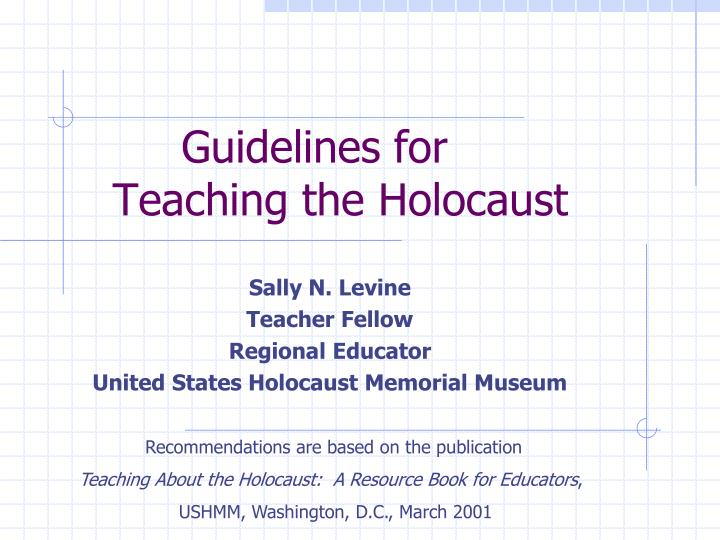 guidelines for teaching the holocaust n.