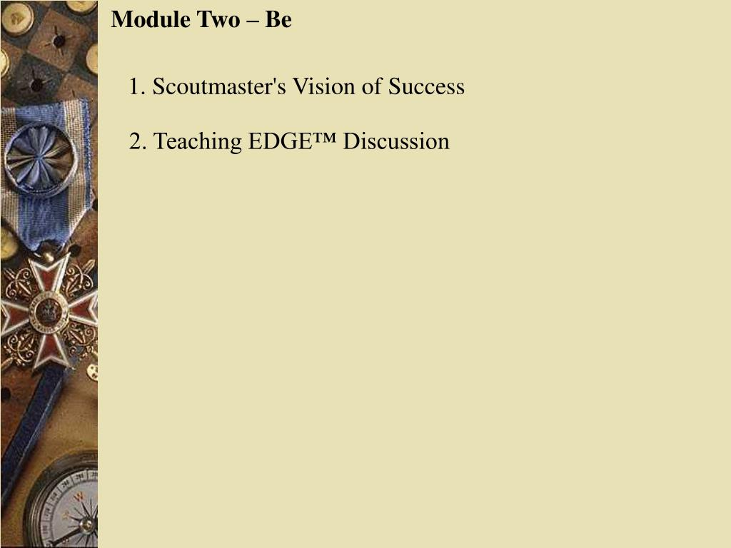Module Two – Be