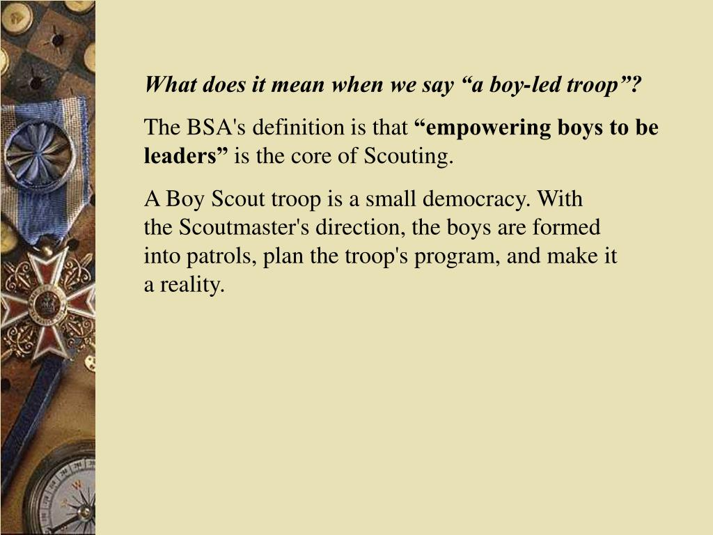 """What does it mean when we say """"a boy-led troop""""?"""
