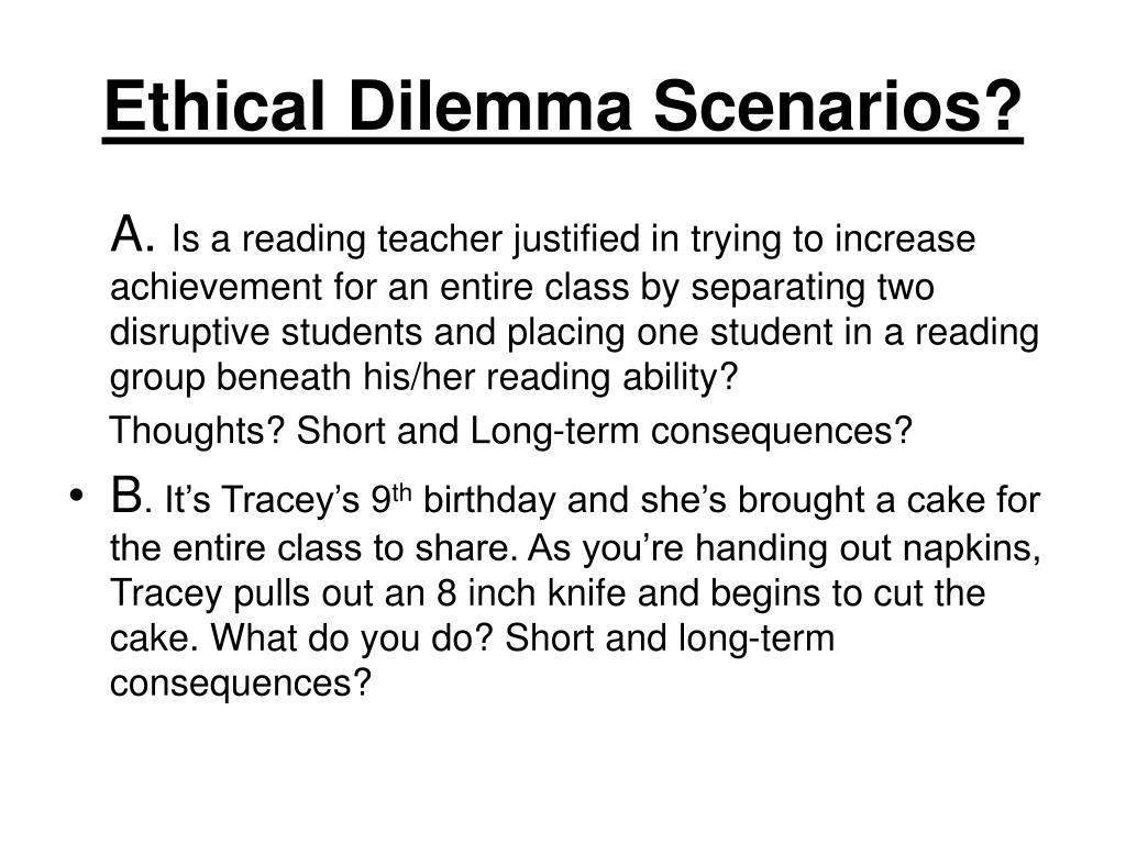 Ethical Dilemma Scenarios?