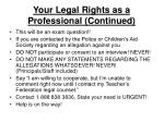 your legal rights as a professional continued16