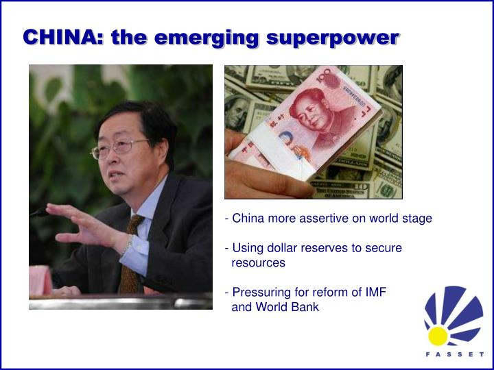 CHINA: the emerging superpower